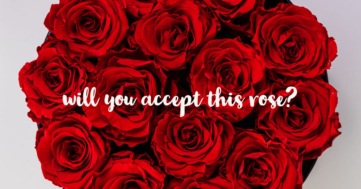 Will You accept this rose