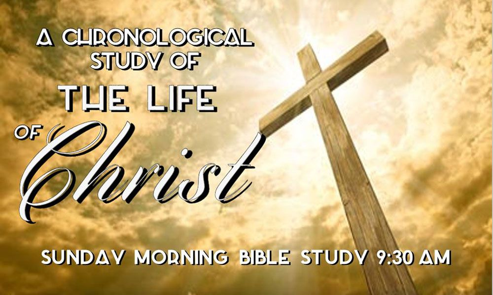 CHRONOLOGICAL STUDY LIFE OF CHRIST