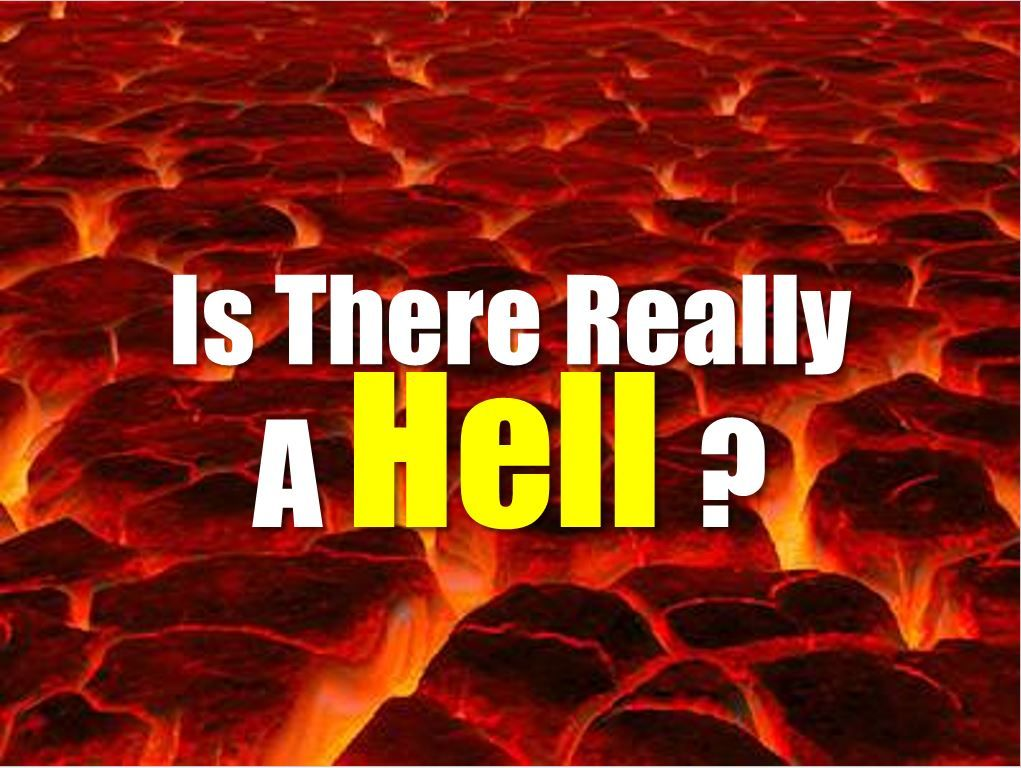 Is There Really a Hell?