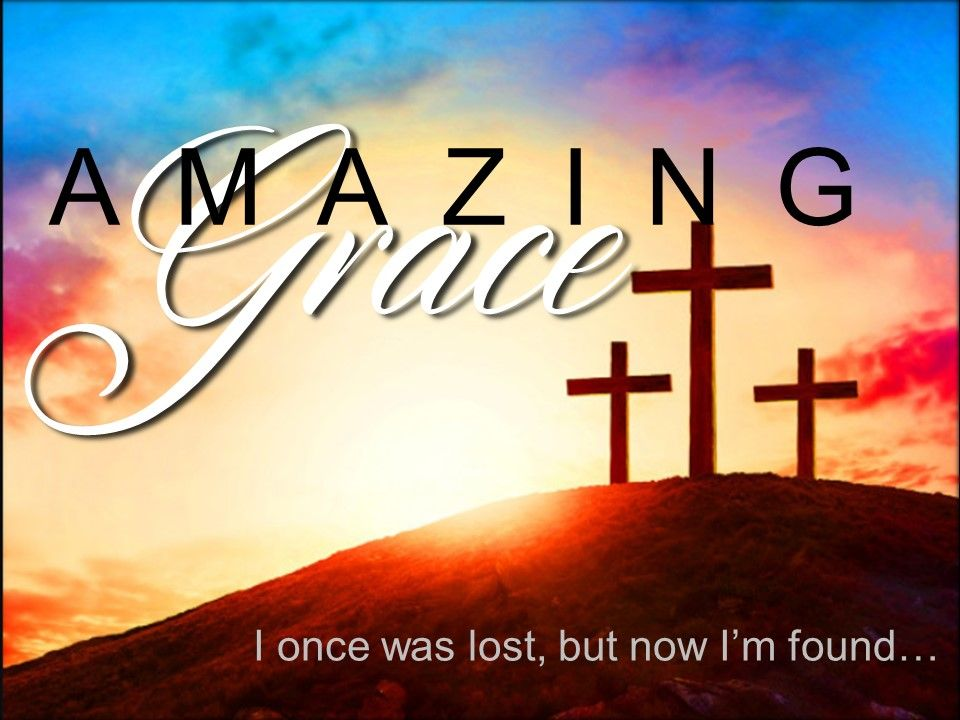 Amazing Grace 6 - A Thief and a Cross
