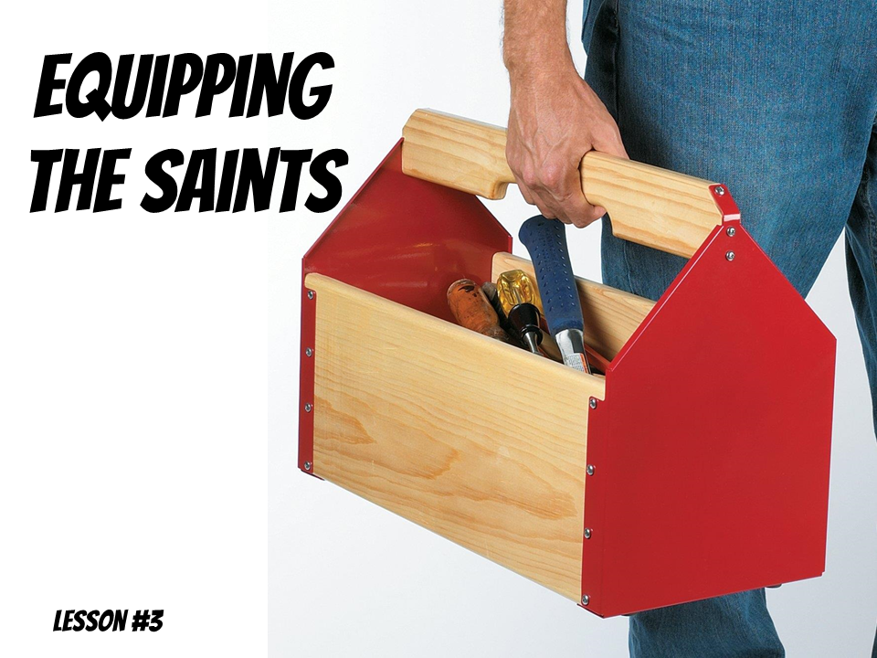 Equipping the Saints Lesson 3
