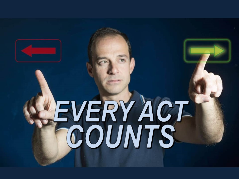 Every Act Counts